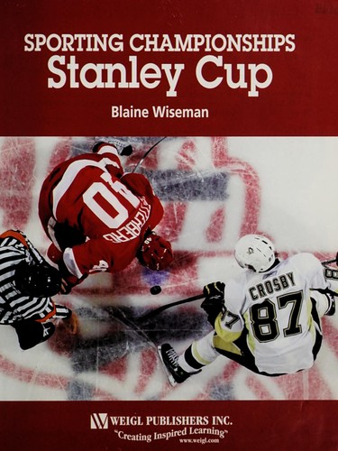 Stanley Cup by Blaine Wiseman