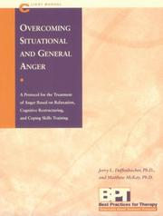 Cover of: Overcoming situational and general anger | Jerry L. Deffenbacher