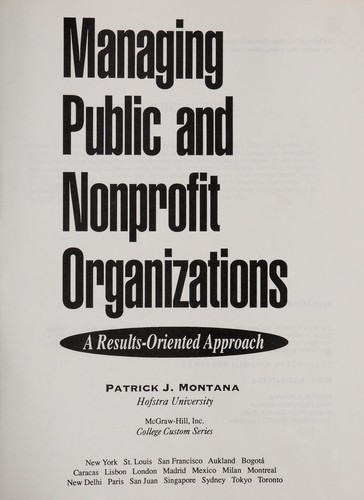 Managing public and nonprofit organizations by Patrick J. Montana