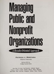 Cover of: Managing public and nonprofit organizations | Patrick J. Montana