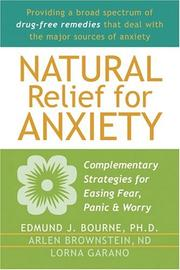 Cover of: Natural relief for anxiety by Edmund J. Bourne