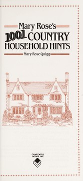 Cover of: Mary Rose's 1001 Country Household Hints | Mary Rose Quigg