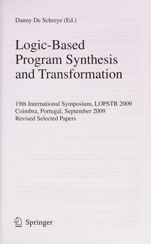 Logic-Based Program Synthesis and Transformation by Danny De Schreye