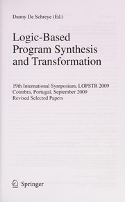 Cover of: Logic-Based Program Synthesis and Transformation | Danny De Schreye