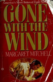 Cover of: Gone with the wind | Margaret Mitchell