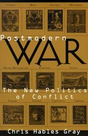 Cover of: Postmodern war | Chris Hables Gray