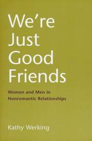 Cover of: We're just good friends | Kathy Werking