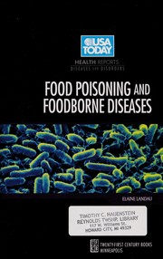 Cover of: Food poisoning and foodborne diseases | Elaine Landau