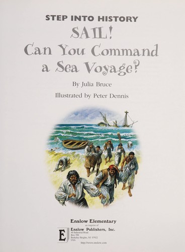 Sail! can you command a sea voyage? by Julia Bruce