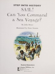 Cover of: Sail! can you command a sea voyage? | Julia Bruce