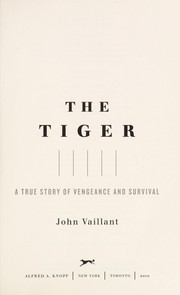 Cover of: The tiger | John Vaillant