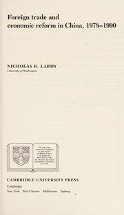 Cover of: Foreign trade and economic reform in China, 1978-1990 | Nicholas R. Lardy