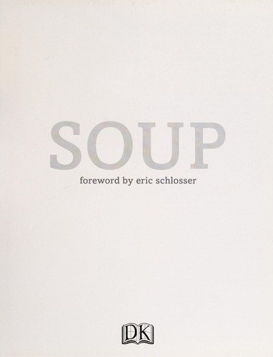Soup by Eric Schlosser