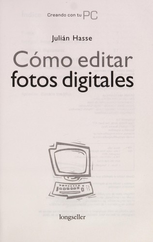Cómo editar fotos digitales by Julián Hasse