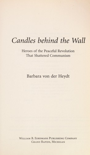 Candles behind the wall by Barbara von der Heydt