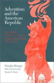 Cover of: Adventism and the American republic by Douglas Morgan