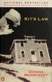 Cover of: Kit's law | Donna Morrissey