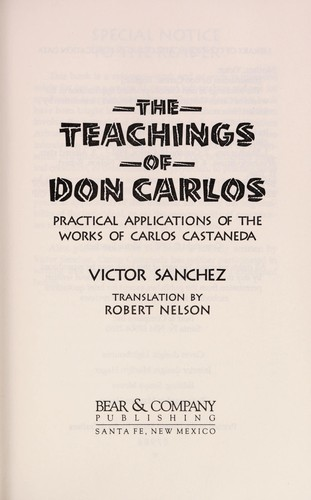 The teachings of Don Carlos by Víctor Sánchez