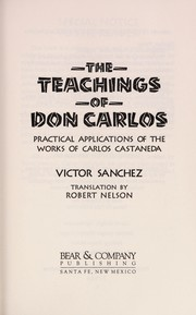 Cover of: The teachings of Don Carlos | Víctor Sánchez
