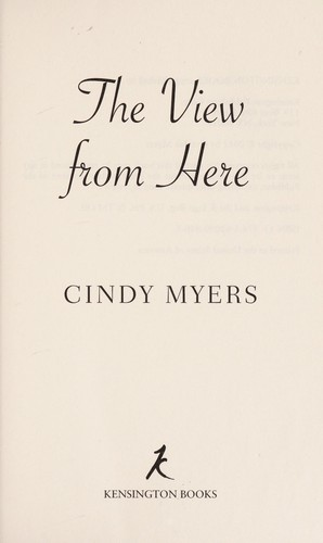 The view from here by Cindi Myers