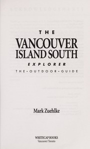 Cover of: The Vancouver Island South Explorer | Mark Zuelke
