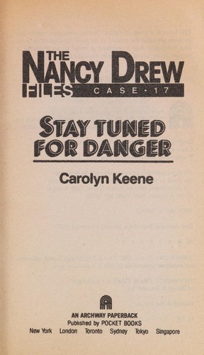 STAY TUNED FOR DANGER by Carolyn Keene