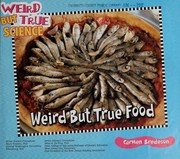 Cover of: Weird but true food | Carmen Bredeson