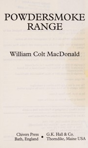 Cover of: Powdersmoke range | William Colt MacDonald