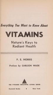 Cover of: About Vitamins | P.E Norris
