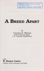 Cover of: A Breed Apart | Charles Weems