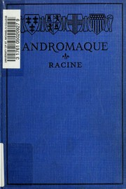 Cover of: Andromaque | Jean Racine