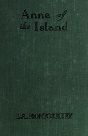 Cover of: Anne of the Island | Lucy Maud Montgomery
