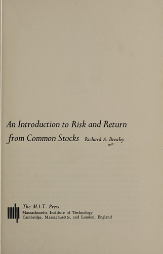 An introduction to risk and return from commonstocks by Richard Brealey
