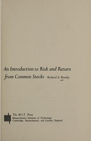 Cover of: An introduction to risk and return from commonstocks | Richard Brealey