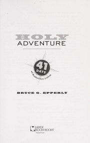 Cover of: Holy adventure | Bruce G. Epperly