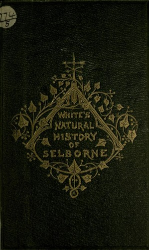 The natural history of Selborne   Open Library