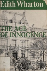 Cover of: The age of innocence | Edith Wharton