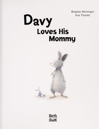 Davy loves his mommy by Brigitte Weninger