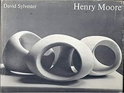 Cover of: Henry Moore | David Sylvester, H. Moore, J. Hedgecoe, Henry Moore, Alan Bowness, Herbert Edward Read, Ann Garrould
