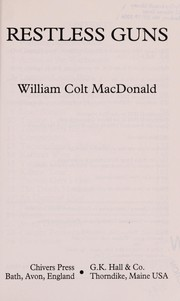 Cover of: Restless guns | William Colt MacDonald