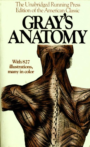 Anatomy, descriptive and surgical by Henry Gray, Henry Vandyke Carter