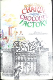 Cover of: Charlie and the chocolate factory | Roald Dahl