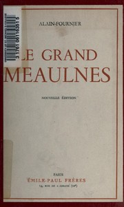 Cover of: Le grand Meaulnes | Alain-Fournier