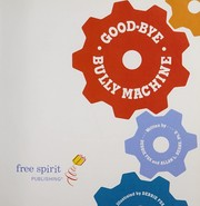 Cover of: Good-bye bully machine | Debbie Fox
