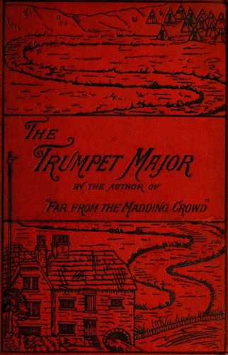 The Trumpet-Major, and Robert His Brother by Thomas Hardy