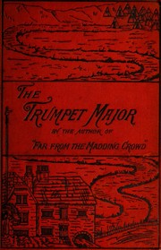 Cover of: The Trumpet-Major, and Robert His Brother | Thomas Hardy