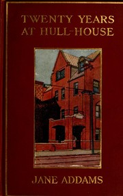 Cover of: Twenty years at Hull-House | Jane Addams