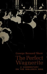 Cover of: The perfect Wagnerite | George Bernard Shaw