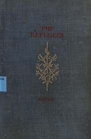 Cover of: The refugees | Sir Arthur Conan Doyle