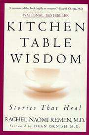 cover of kitchen table wisdom by rachel naomi remen